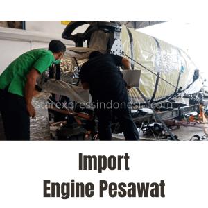 Import Mesin Pesawat